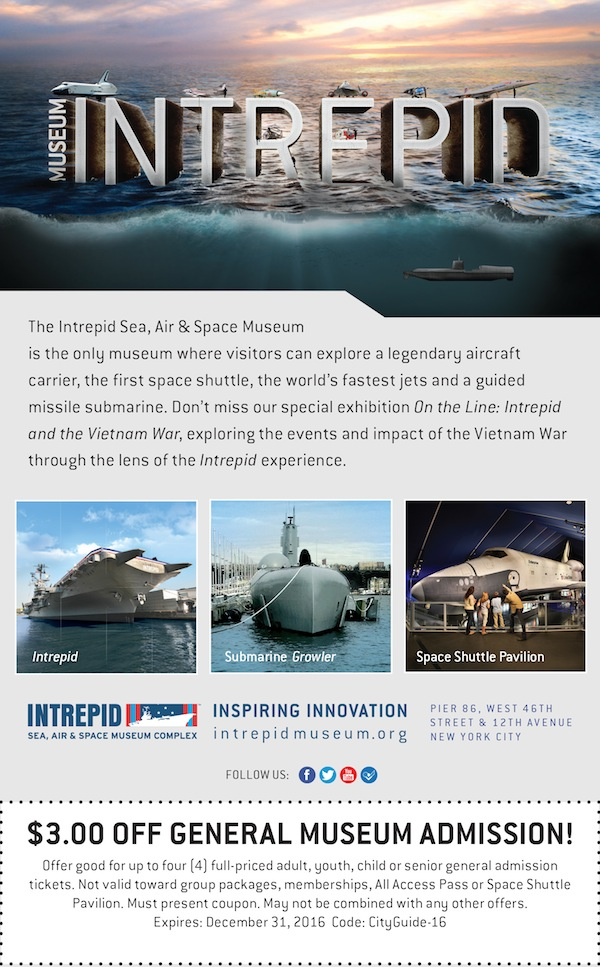 Intrepid Sea, Air & Space Museum  - $3 off admission Expires: 12/31/2016