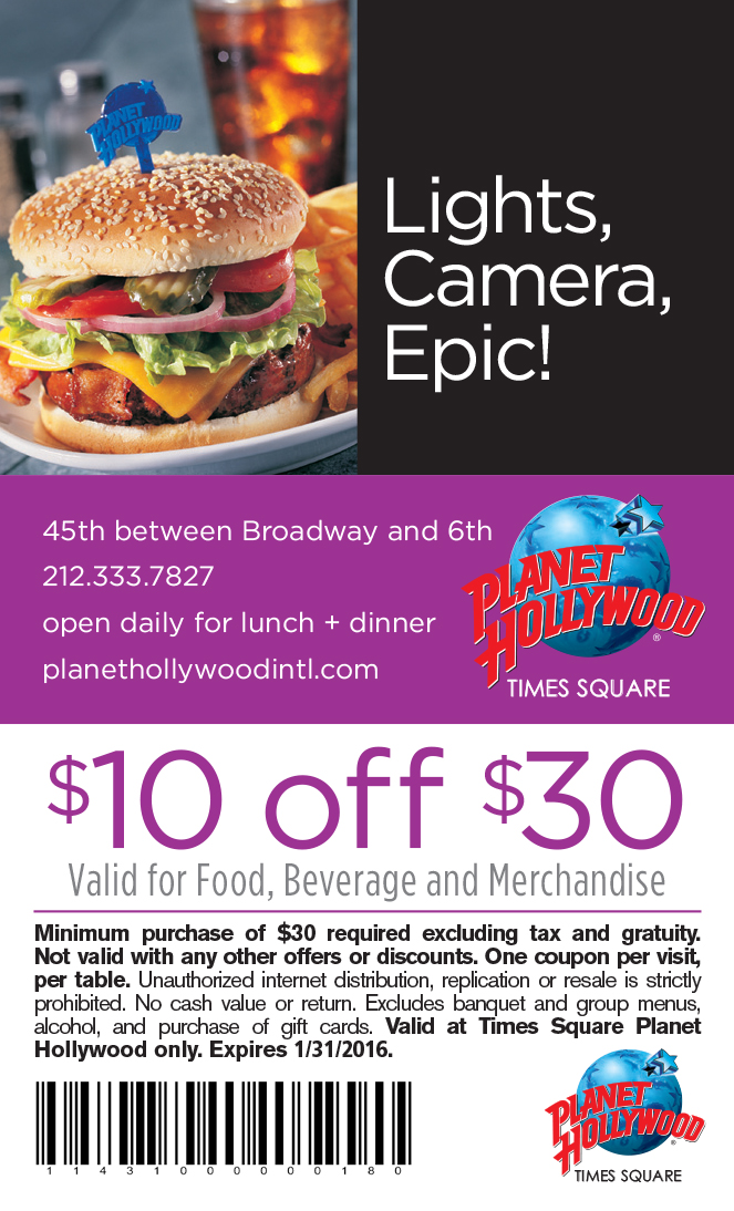 Planet Hollywood - $10 off when you spend $30 or more Expires: 1/31/2016