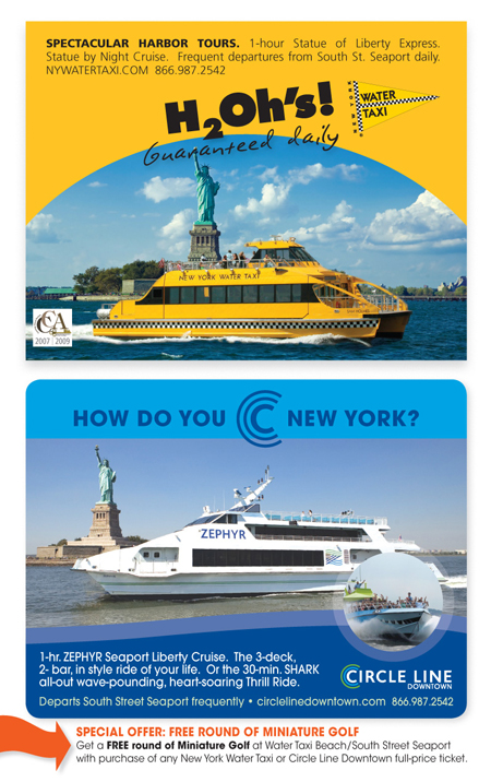 See the sights and enjoy the ride with Circle Line Sightseeing Cruises, the most popular sightseeing boat rides in the United States. Its cruises include the Best of NYC, where you can see the Big Apple at its most beautiful, and the Liberty Cruise, which takes you past Ellis Island and the Statue of Liberty.