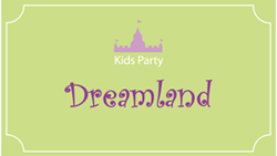 Dreamland, Kids Parties