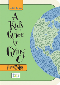 A Kid's Guide to Giving, by Freddi Zeiler