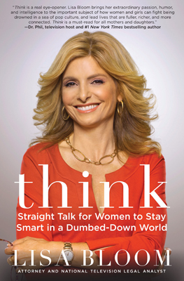 Think by Lisa Bloom