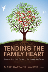 Tending the Family Heart book cover
