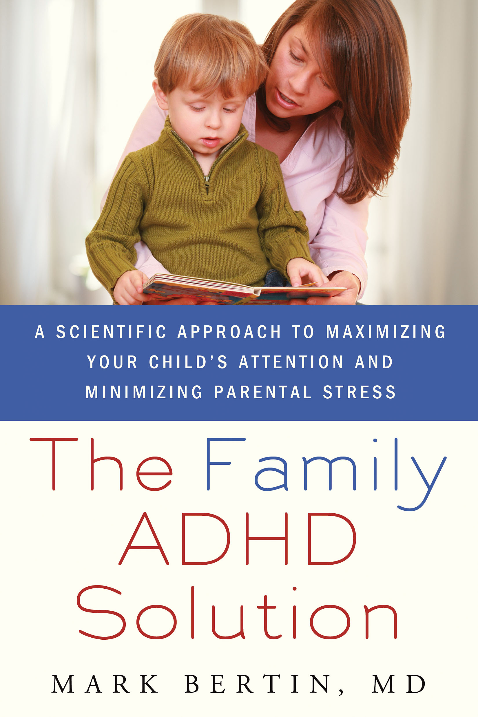 """The Family ADHD Solution"" by Mark Bertin, MD book cover."