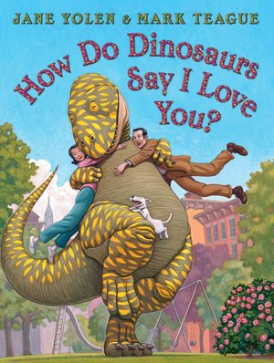 Top 10 Valentine's Day Books: How do Dinosaurs Say I Love You