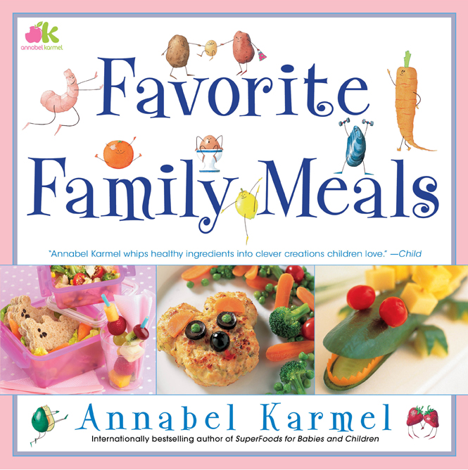 Favorite Family Meals by Annabel Karmel