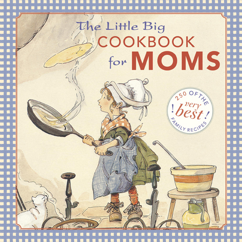 The Little Big Cookbook for Moms