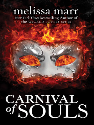 Carnival of Souls by Melissa Marr